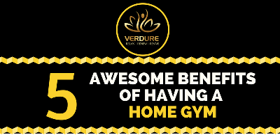 5 Benefits of Having Home Gym - Infographic