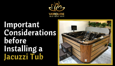 Important Considerations While Installing a Jacuzzi Tub - Infographic